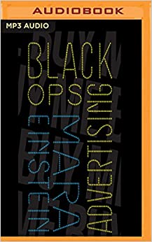 Black Ops Advertising: Native Ads, Content Marketing, and the Covert World of the Digital Sell