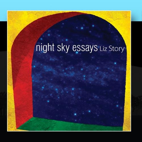 liz story night sky essays com music