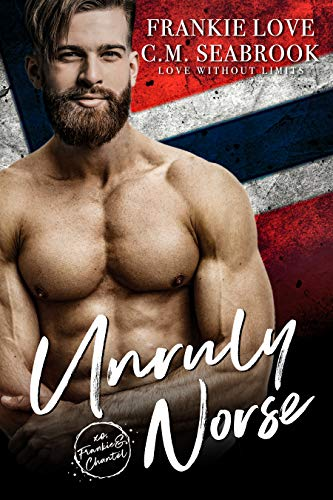 Unruly Norse (Love Without Limits Book 3) by [Love, Frankie, Seabrook, C.M.]