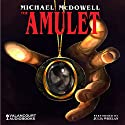 The Amulet Audiobook by Michael McDowell Narrated by Julia Whelan