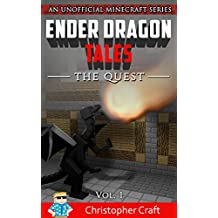 Ender Dragon Tales: The Quest (Unofficial Minecraft Series)