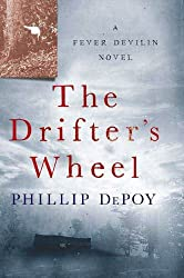 The Drifter's Wheel: A Fever Devilin Novel
