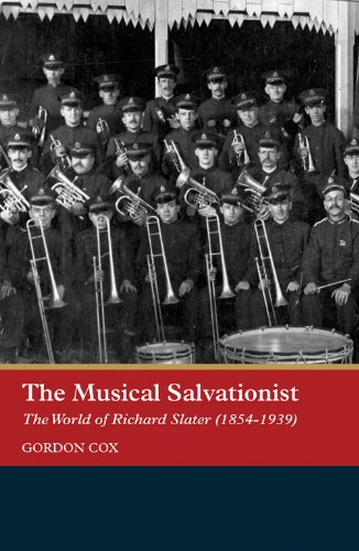 the-musical-salvationist-the-world-of-richard-slater-1854-1939-father-of-salvation-army-music-music-