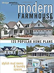 Design America Presents Modern Farmhouse: Over 125 Popular Home Plans