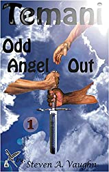Temani: Odd Angel Out (Temani, K'Narf and Holpen Series - Book 1)
