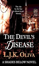 The Devil's Disease: A Shades Below Novel