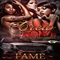 Crew Love: Lovers and Friends Audiobook by  FAME Narrated by Cee Scott