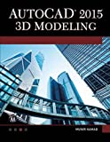img - for AutoCAD 2015 3D Modeling book / textbook / text book
