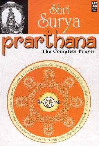 Shri Surya Prarthana: The Complete Prayer