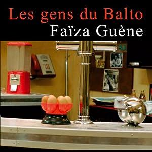 Les gens du Balto | Livre audio