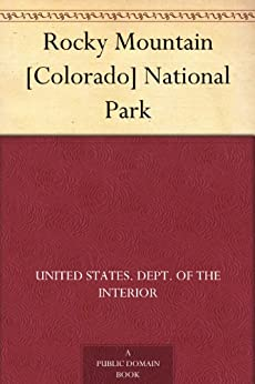 Rocky Mountain Colorado National Park Ebook United States Dept Of The Interior