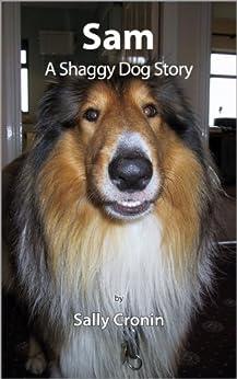 Sam, A Shaggy Dog Story by [Cronin, Sally]