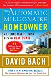 img - for The Automatic Millionaire Homeowner: A Lifetime Plan to Finish Rich in Real Estate book / textbook / text book