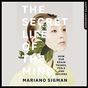 The Secret Life of the Mind Hörbuch