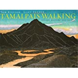 Tamalpais Walking: Poetry, History, and Prints by Gary Snyder (2009-05-01)