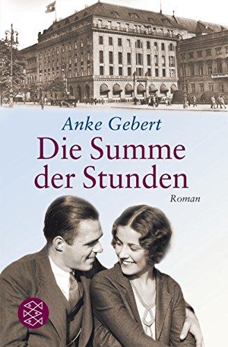 Die Summe Der Stunden (German Edition)