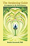 The Awakening Guide: A Companion for the Inward Journey (Companions for the Inward Journey) (Volume 2)
