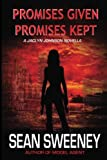 img - for Promises Given, Promises Kept: A Jaclyn Johnson novella (code name Snapshot) book / textbook / text book