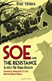 SOE and the Resistance : As told in Times Obituaries, Tillotson, Michael, 144111971X