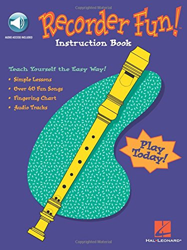 Recorder Fun! Book & Online Audio Teach Yourself the Easy Way!