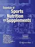 Essentials of Sports Nutrition and Supplements, Antonio, Jose and Kalman, Douglas, 1627038159