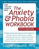 img - for The Anxiety and Phobia Workbook book / textbook / text book
