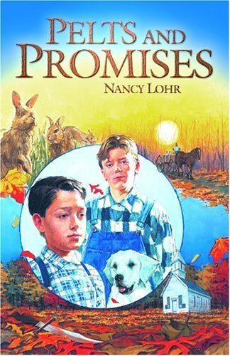 Pelts & Promises by Nancy Lohr (1997-06-01)