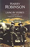 Living by Stories, Harry Robinson, 0889225222