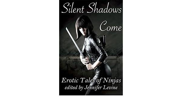 Silent Shadows Come: Erotic Tales of Ninjas (English Edition ...