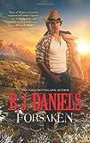 Forsaken, B. J. Daniels, 0373777809