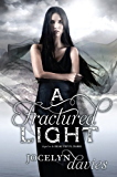 A Fractured Light (A Beautiful Dark Book 2)