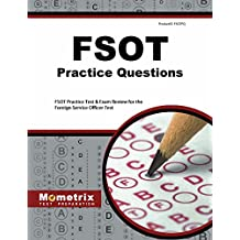 FSOT Practice Questions: FSOT Practice Tests & Exam Review for the Foreign Service Officer Test (Mometrix Test...
