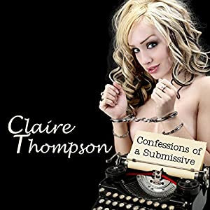Confessions of a Submissive Audiobook