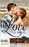 The Remingtons: Love on the Wind (Kindle Worlds)