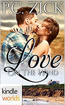 The Remingtons: Love on the Wind (Kindle Worlds) by [Zick, P.C.]