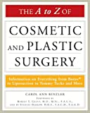 A guide to plastic surgery. It details surgical techniques and practices, medical conditions, social controversies, and the history of cosmetic and plastic surgery.