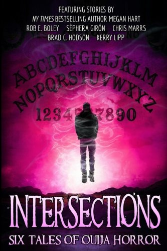 Intersections  Six Tales Of Ouija Horror