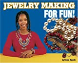 Jewelry Making for Fun!, Robin Koontz, 0756532736