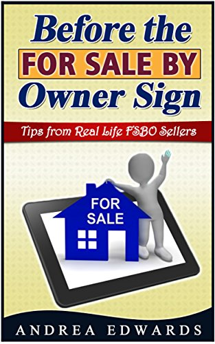 Before-the-For-Sale-by-Owner-Sign-Tips-from-Real-Life-FSBO-Home-Sellers