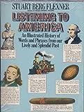 Listening to America, Stuart B. Flexner, 0671527983