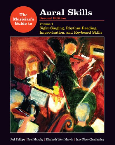 The Musician's Guide to Aural Skills: Sight-Singing, Rhythm-Reading, Improvisation, and Keyboard Skills (Second Edition) (Vol. 1) by W. W. Norton & Company