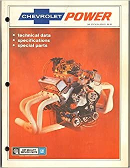 Chevrolet power technical data specification special for General motors parts division