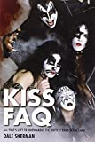 Image of KISS FAQ: All That's Left to Know About the Hottest Band in the Land