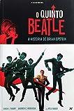 O Quinto Beatle (Em Portuguese do Brasil)