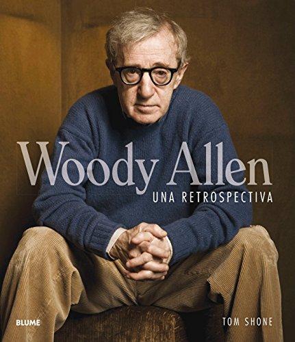 Descargar Libro Woody Allen. Una Retrospectiva Tom Shone