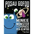 Posau Gofod: Minkie Monster a'r  Syrpreis Pen-Blwydd (Volume 1) (Welsh Edition)