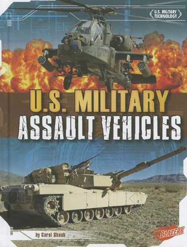 U.S. Military Assault Vehicles (U.S. Military Technology) ()