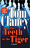 The Teeth Of The Tiger (Jack Ryan, Jr. Series)