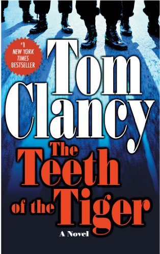 The Teeth of the Tiger by Tom Clanc