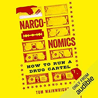 Amazon.com: Narconomics: How to Run a Drug Cartel (Edición ...